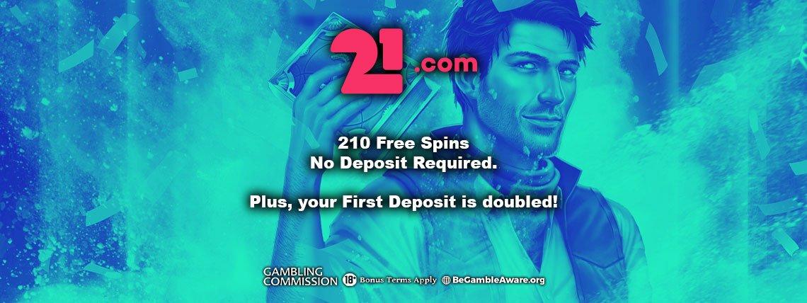 21.com Casino: 210 Free Spins No Deposit bonus!