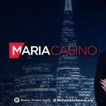 Maria Casino 2019