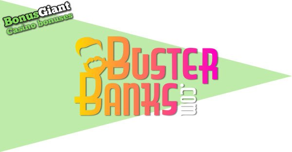 Buster Banks NEW Casino Pay N Play